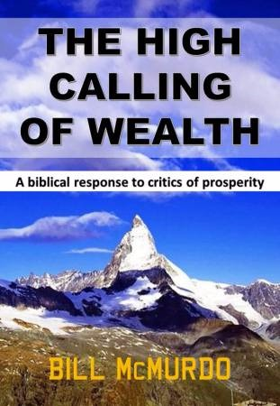 The High Calling Of Wealth