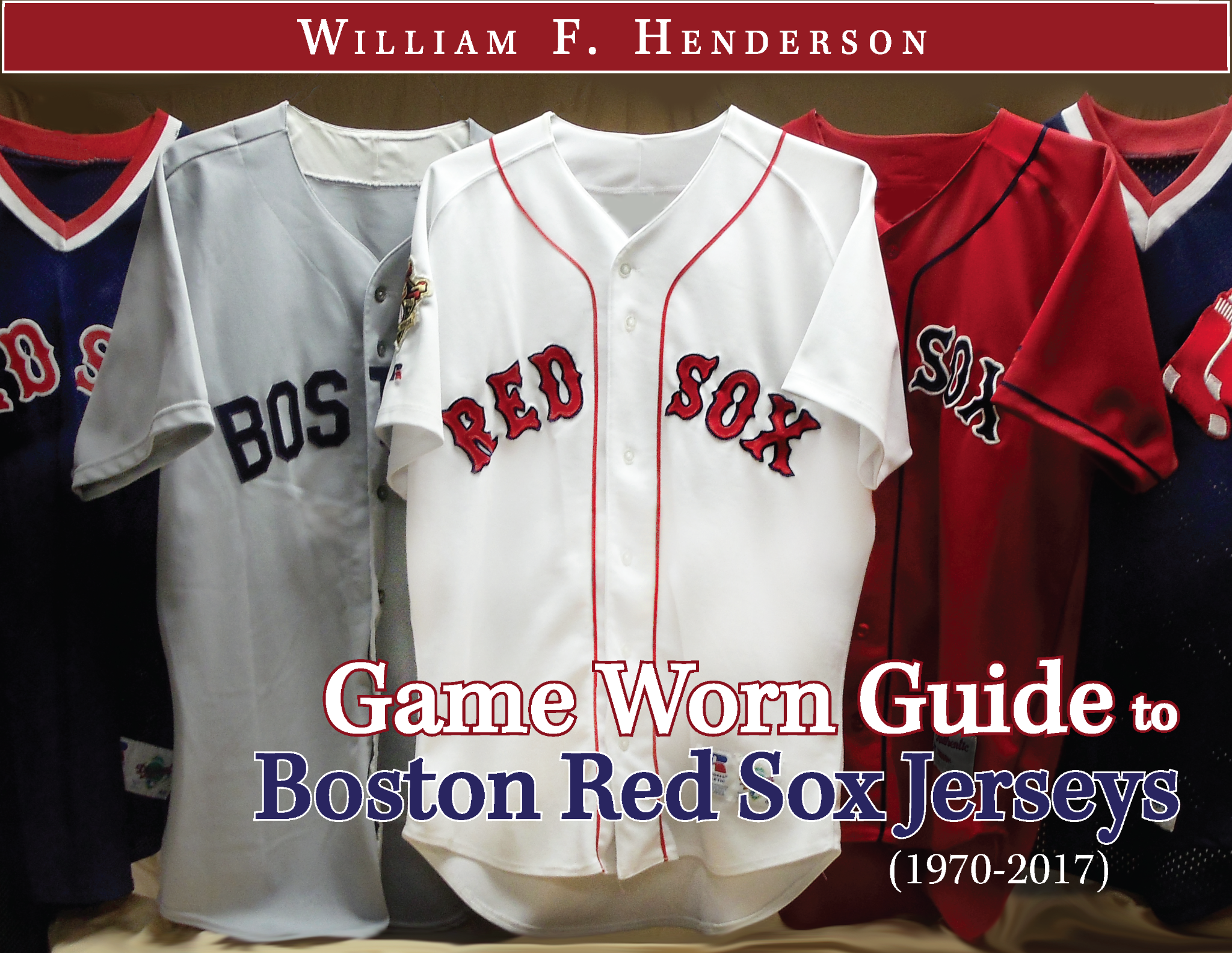 Game Worn Guide to Boston Red Sox Jerseys (1970-2017)