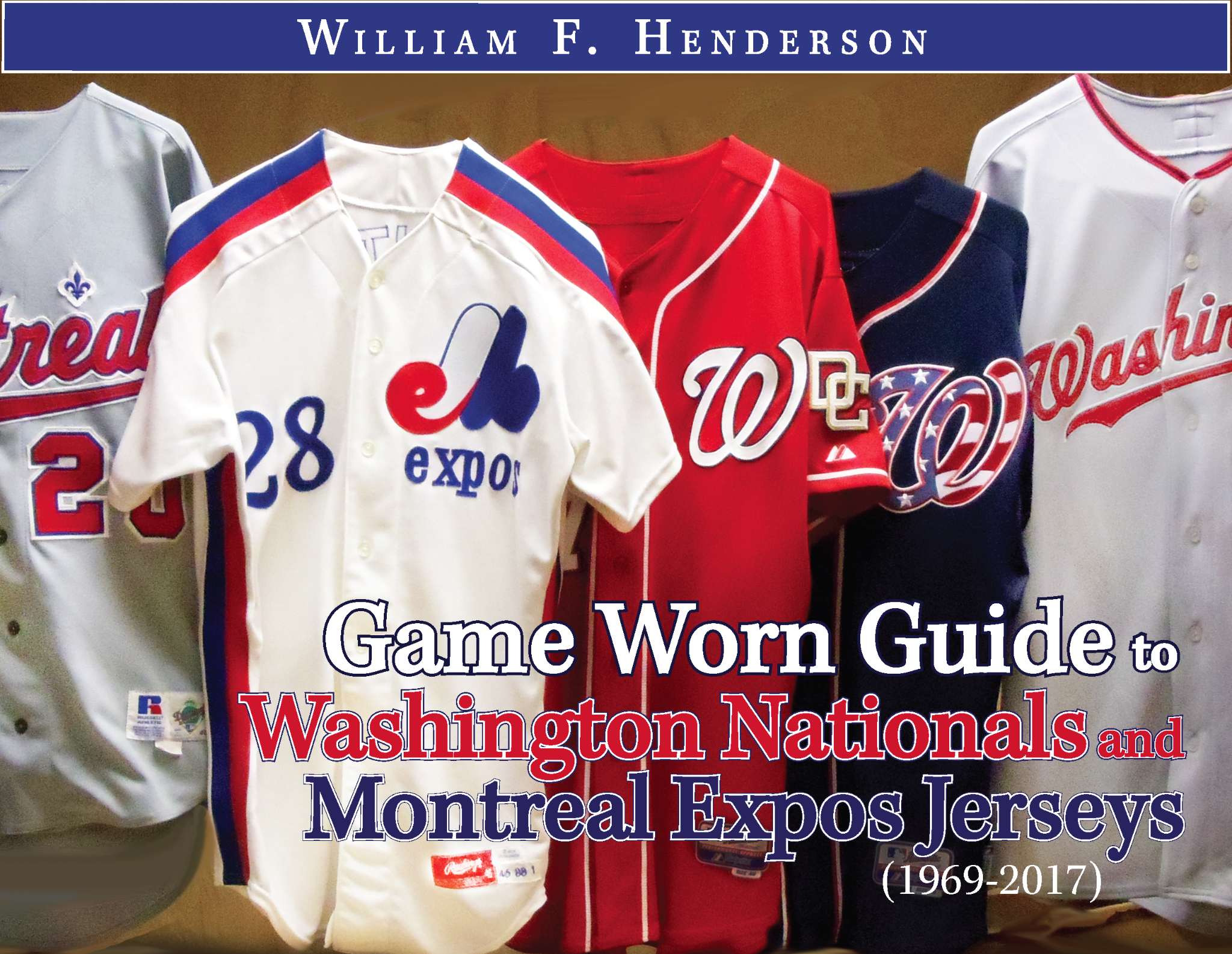 Game Worn Guide to Washington Nationals & Montreal Expos Jerseys (1970-2017)