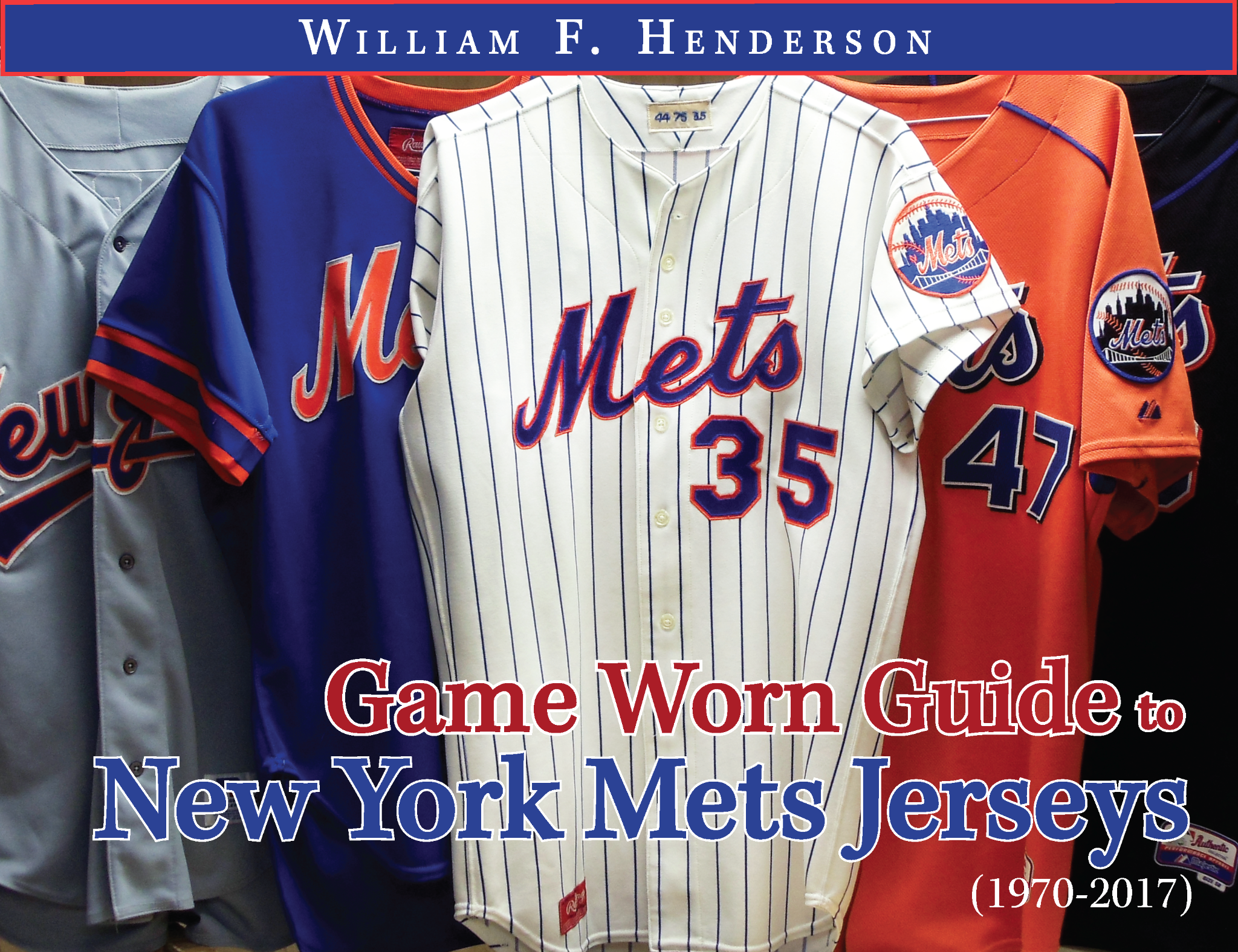 Game Worn Guide to New York Mets Jerseys (1970-2017)