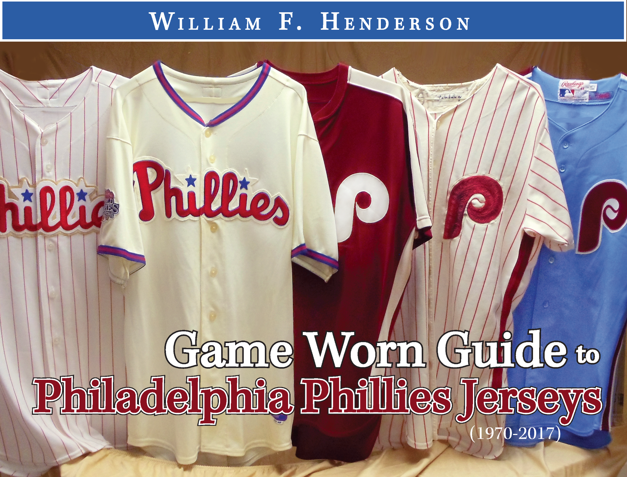 Game Worn Guide to Philadelphia Phillies Jerseys (1970-2017)