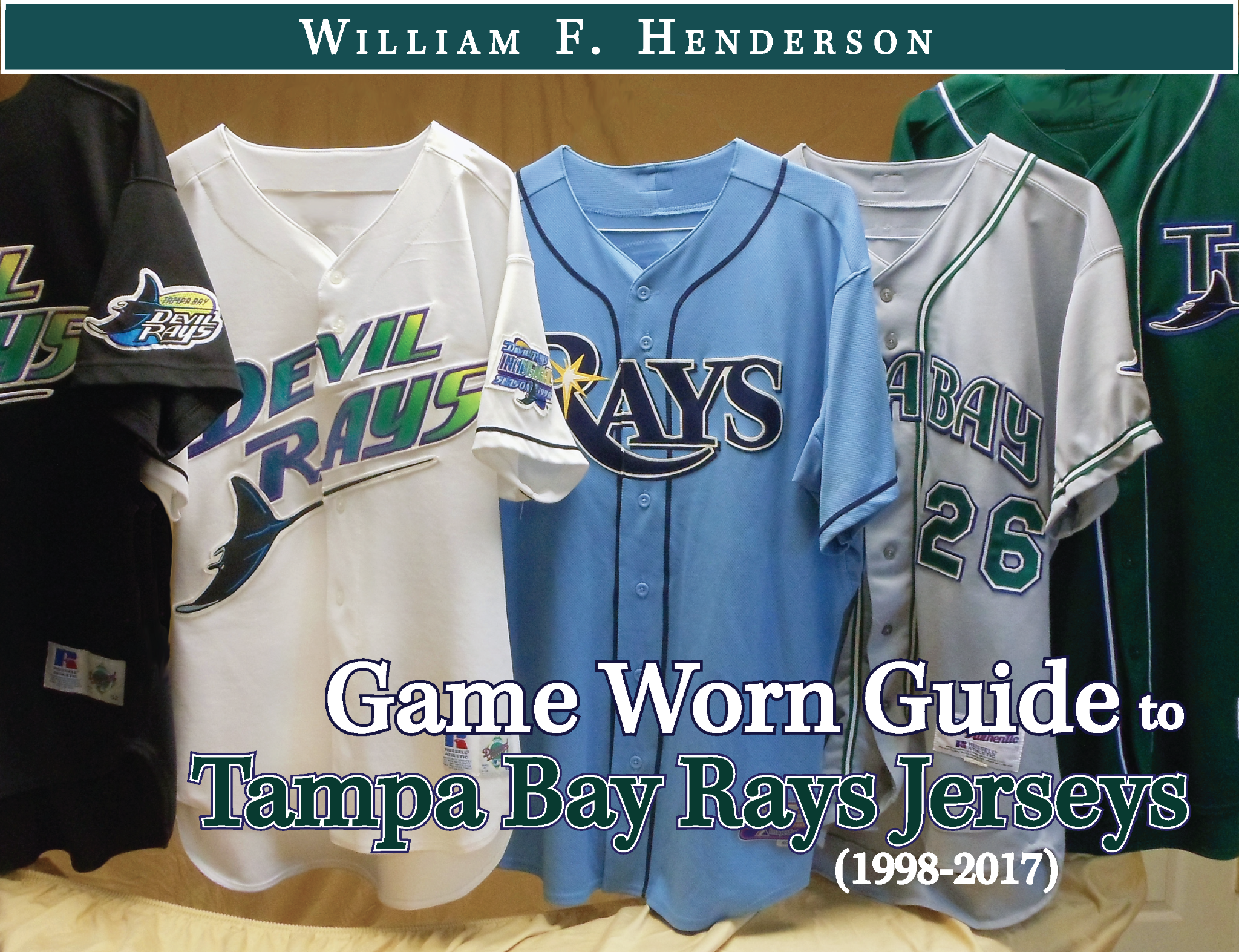 Game Worn Guide to Tampa Bay Rays Jerseys (1998-2017)