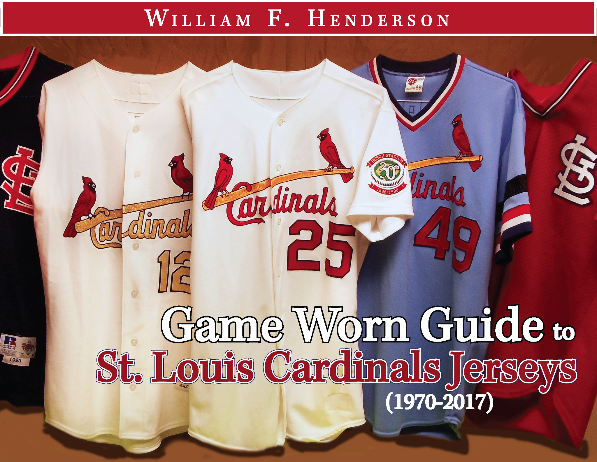 Game Worn Guide to St. Louis Cardinals Jerseys (1970-2017)
