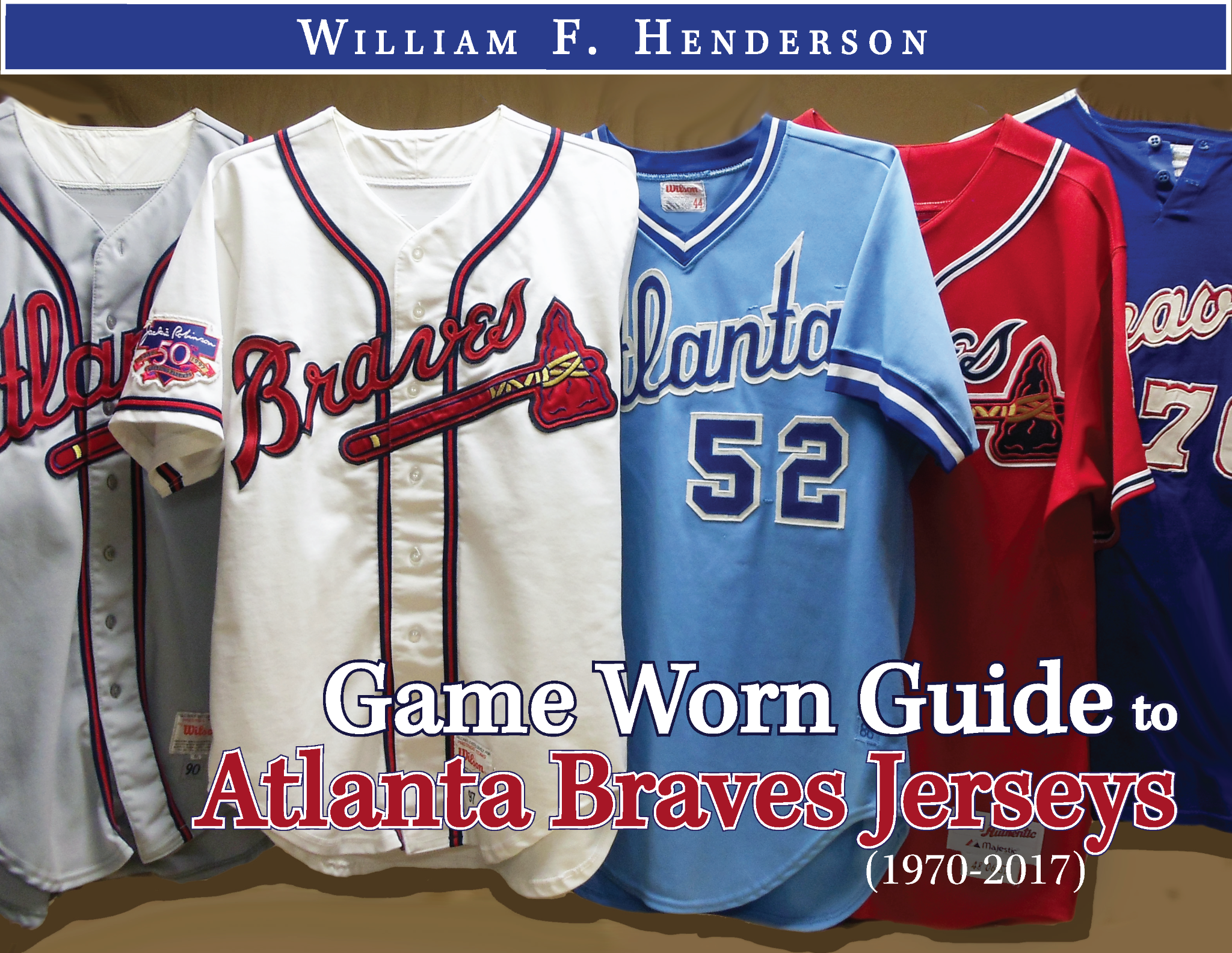 Game Worn Guide to Atlanta Braves Jerseys (1970-2017)