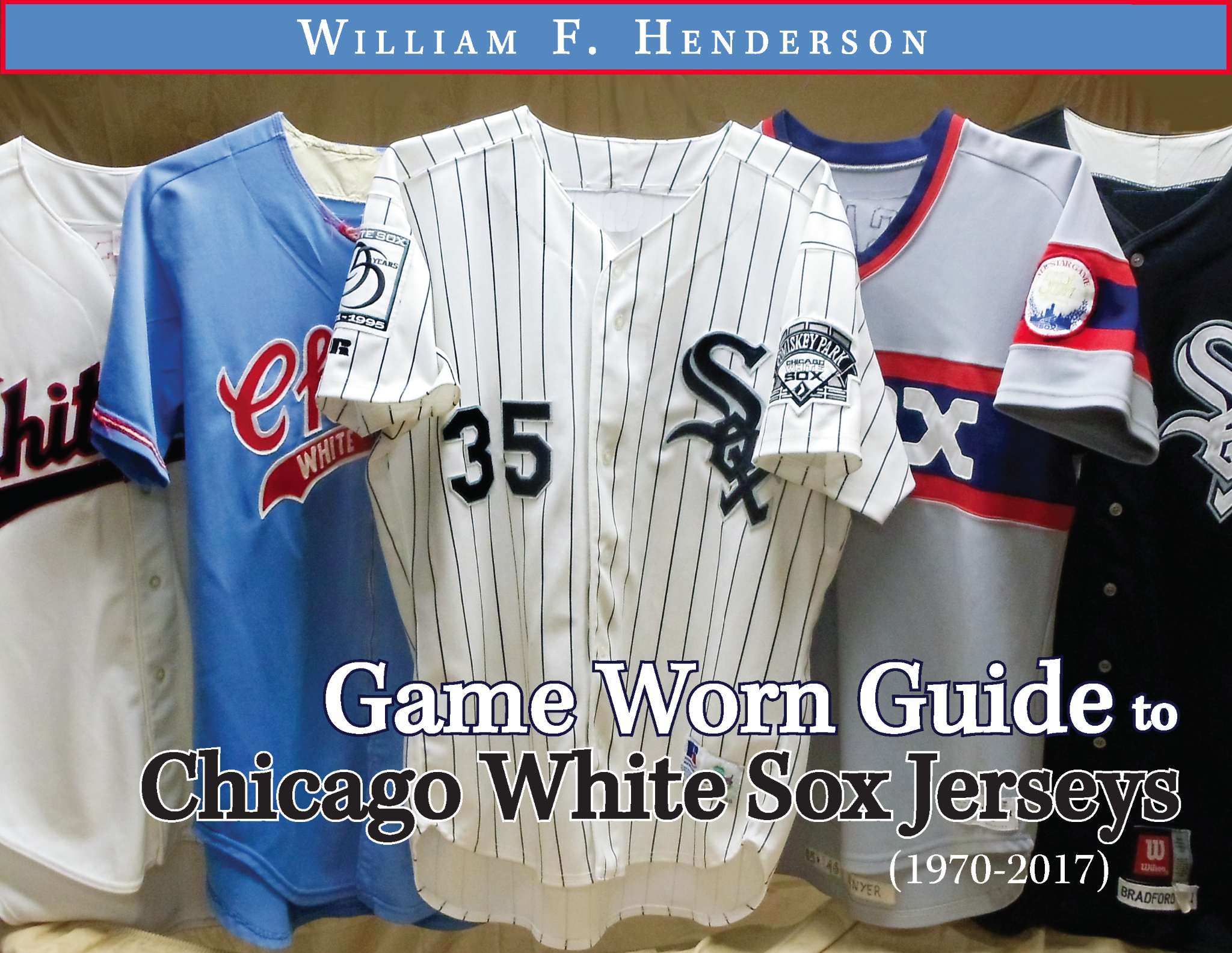 Game Worn Guide to Chicago White Sox Jerseys (1970-2017)