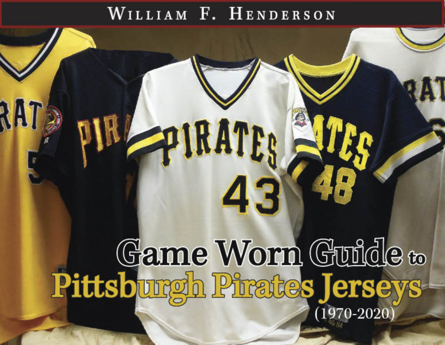 Game Worn Guide to Pittsburgh Pirates Jerseys (1970-2020)