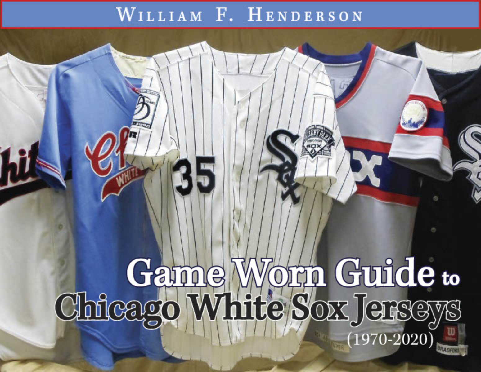 Game Worn Guide to Chicago White Sox Jerseys (1970-2020)