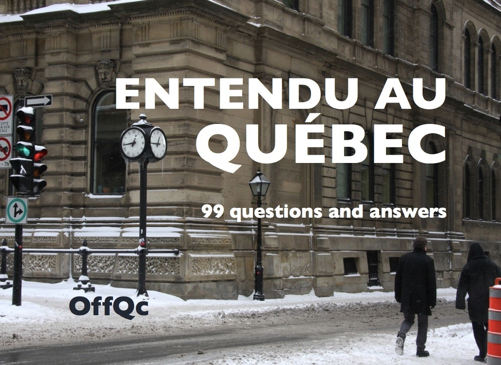 Entendu au Québec: 99 questions and answers (PDF)