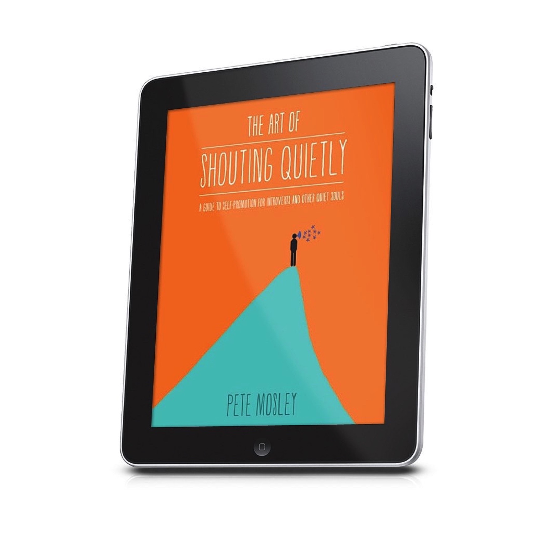 Ebook: The Art of Shouting Quietly
