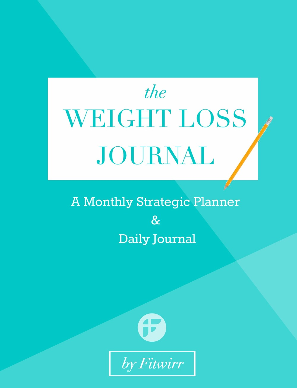 The Weight Loss Journal