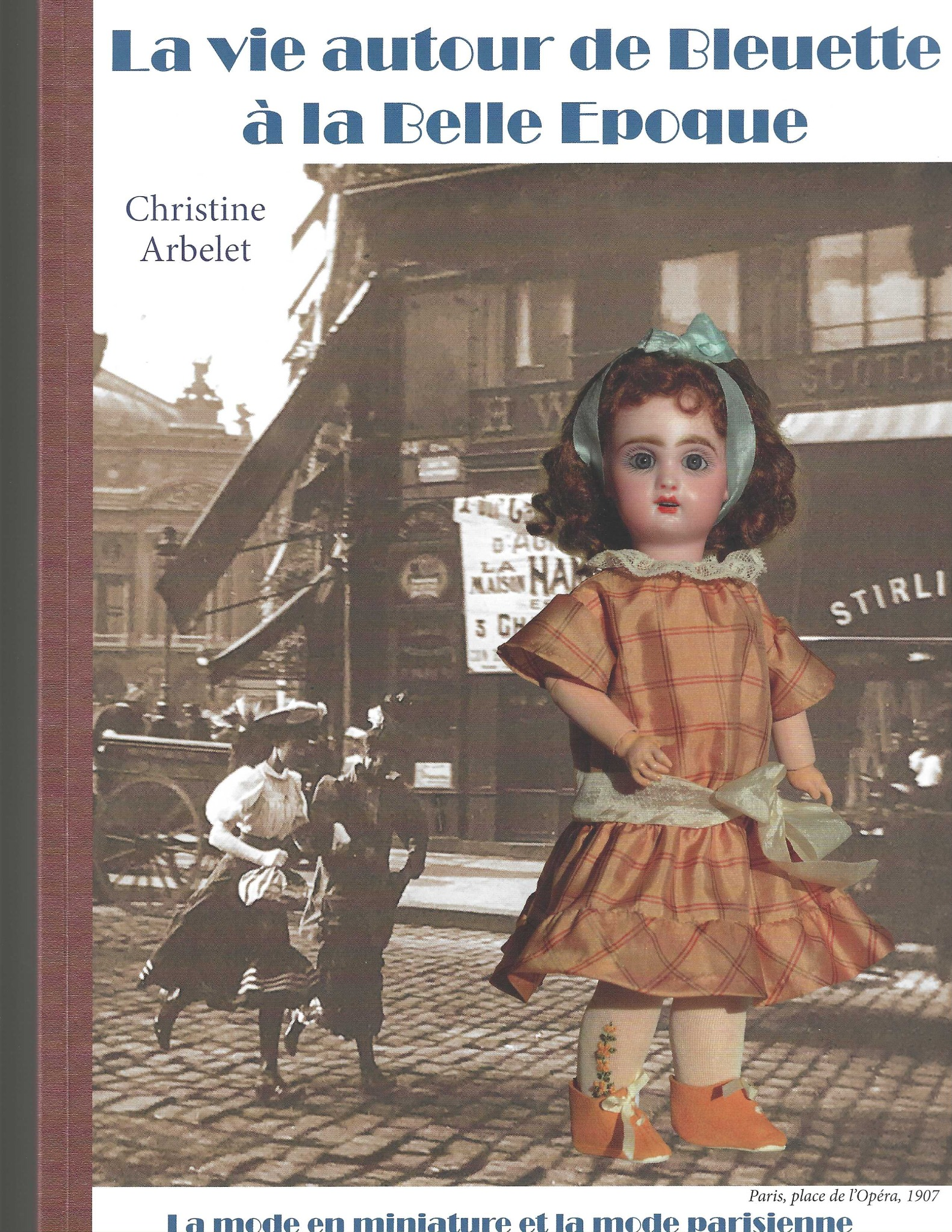 """Bleuette Book """"The Life Around Bleuette"""" by Christine Arbelet"""