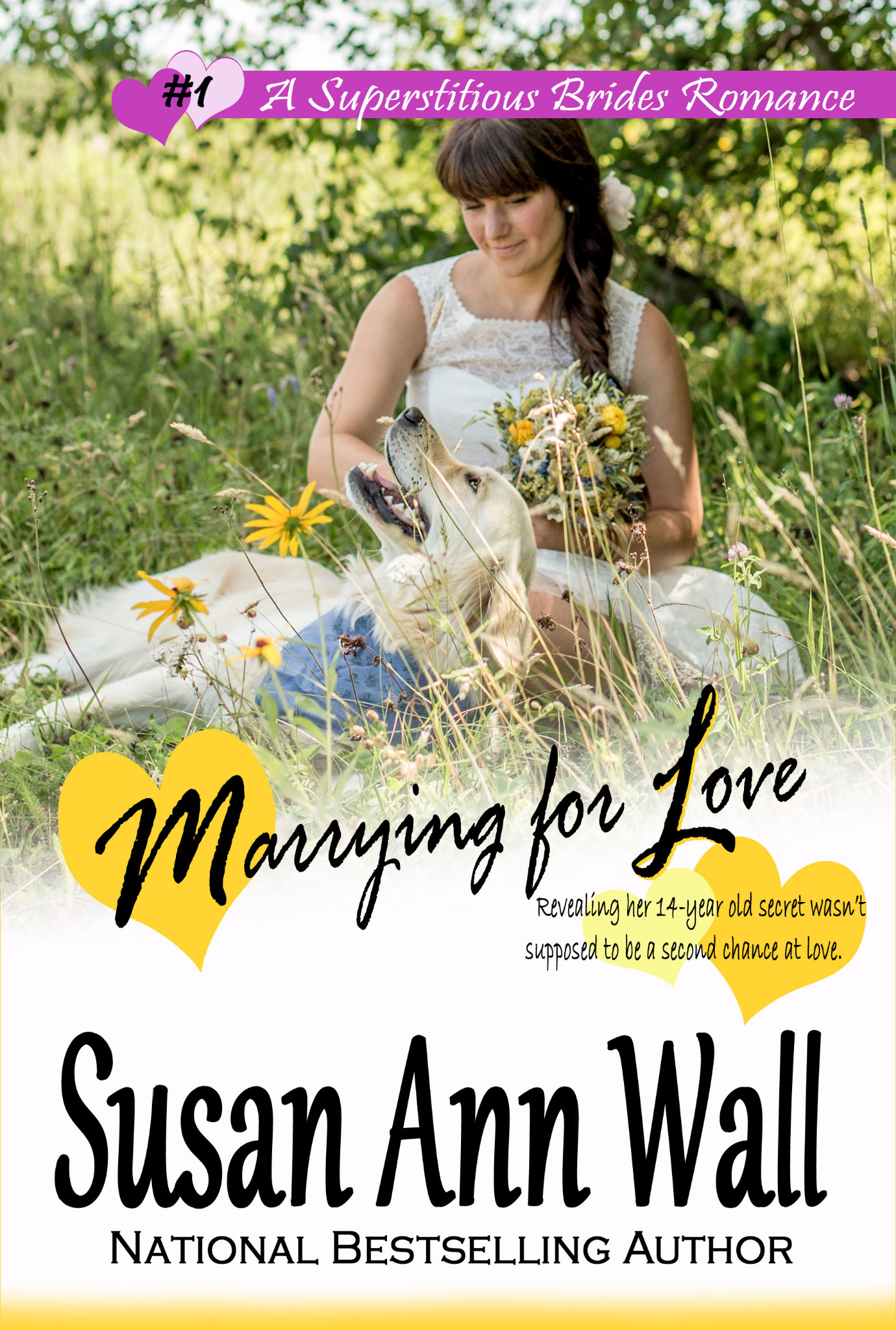 Marrying for Love (Superstitious Brides #1)
