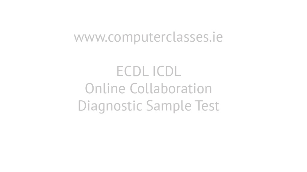ECDL ICDL Online  Collaboration Diagnostic Full Tutorial