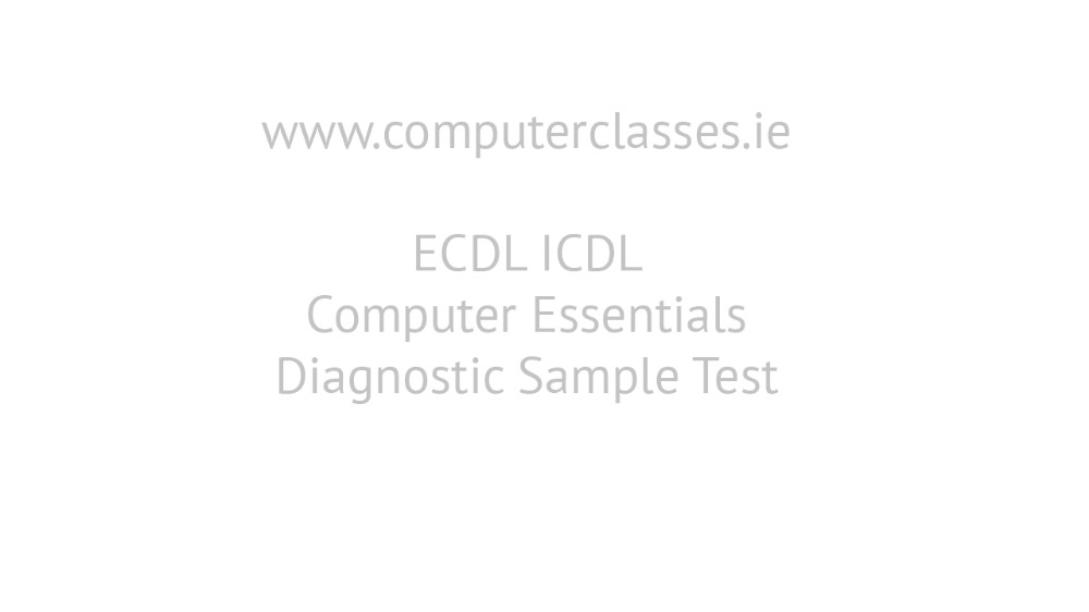 ECDL ICDL Computer Essentials Diagnostic