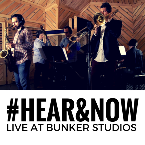 #Hear&Now Live at Bunker Studios 2015