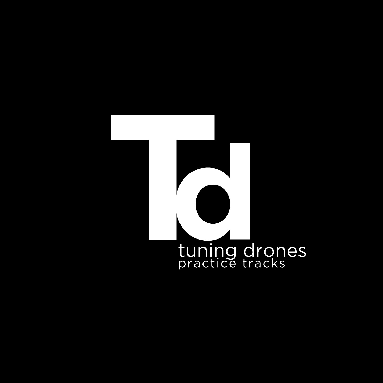 Drone Tracks (to Improve your tuning)