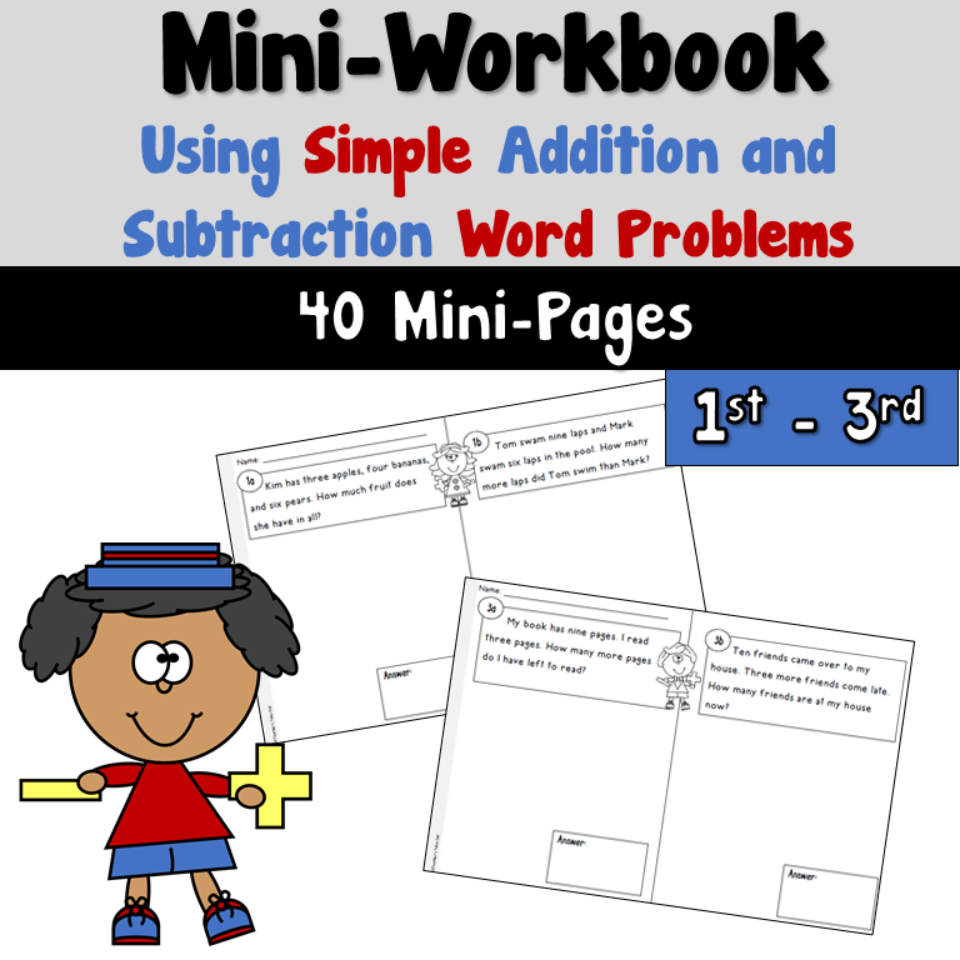 Mini Workbook Using Simple Addition and Subtraction Word Problems