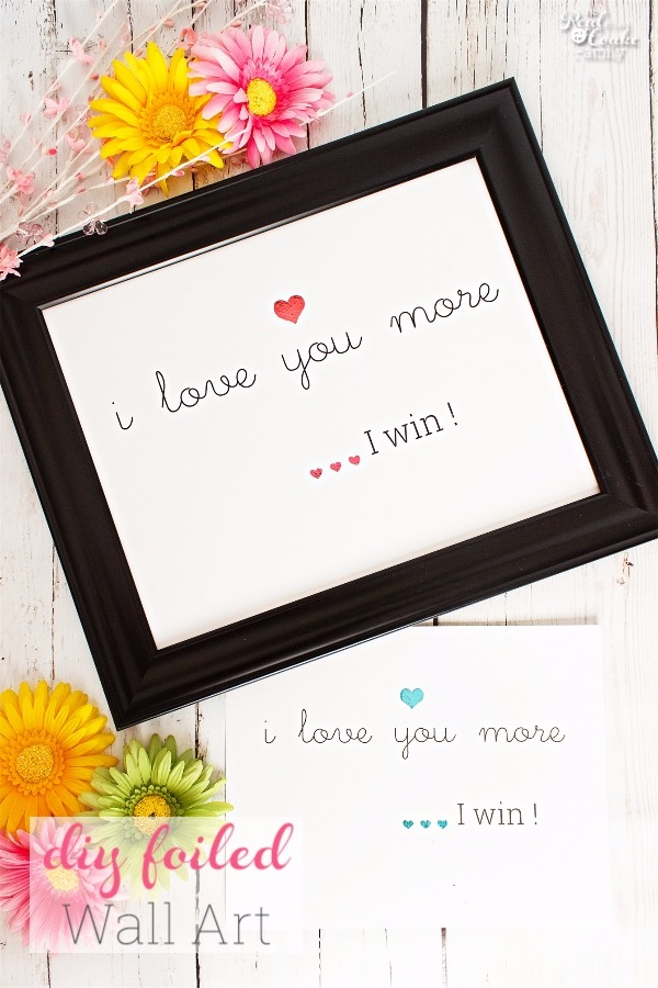 I Love You More, I Win Wall Art Craft Kit