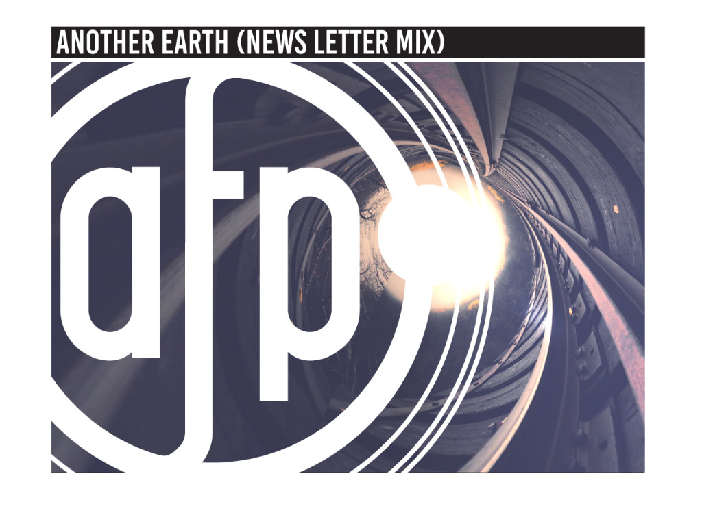 Another Earth (News Letter Mix)