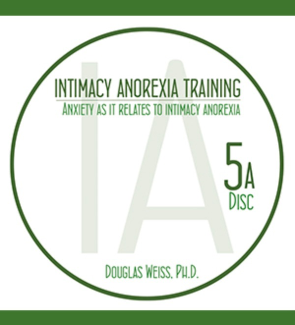 IAT05A – Anxiety As It Relates To Intimacy Anorexia Video Download