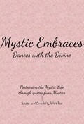 Book - Mystic Embraces