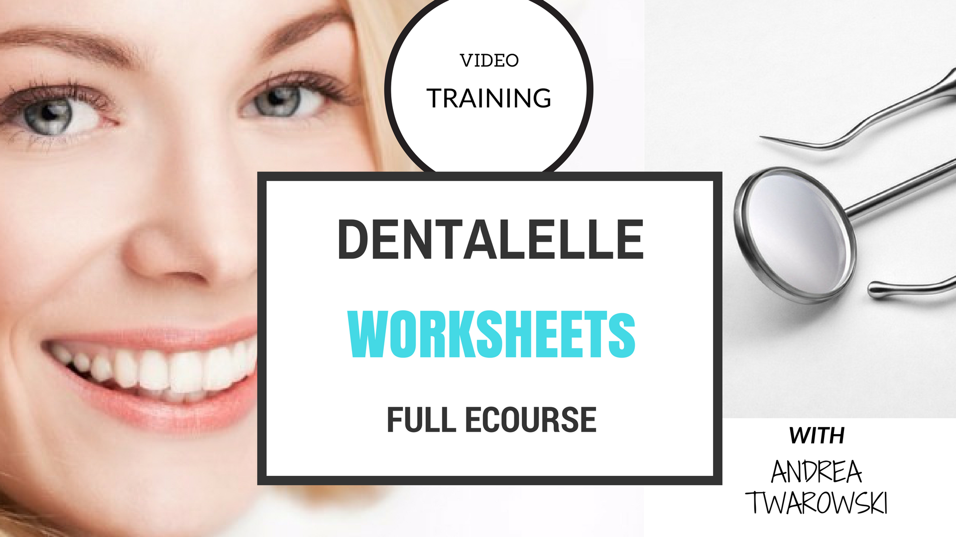 Dentalelle Worksheets Full eCourse