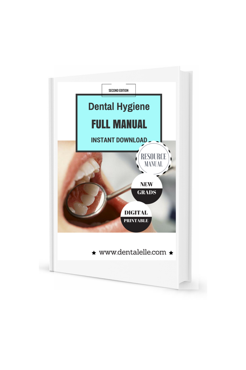 Dental Hygiene FULL Resource Manual *Second Edition*