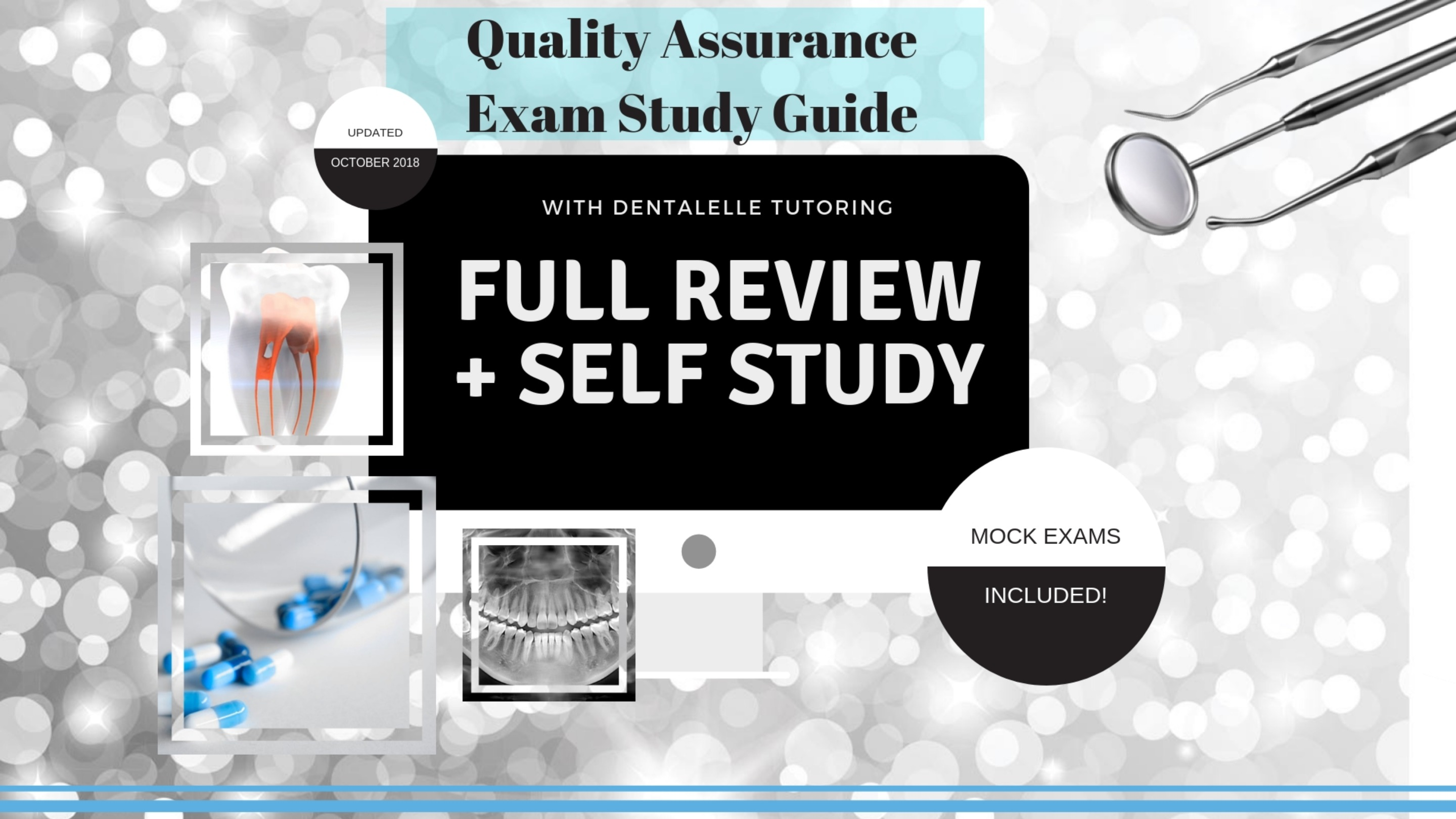 Dentalelle Quality Assurance Study Guide