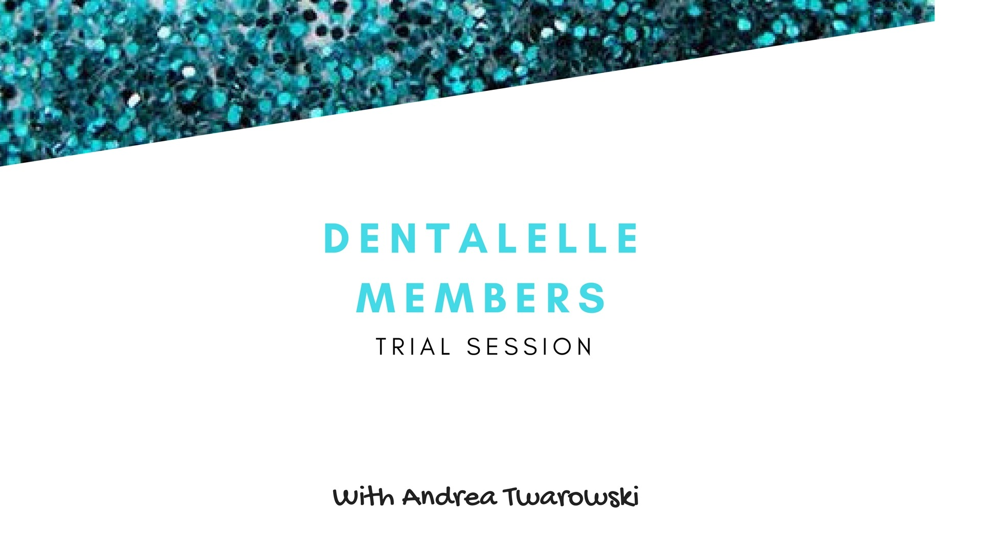 Trial Offer - Dentalelle Member
