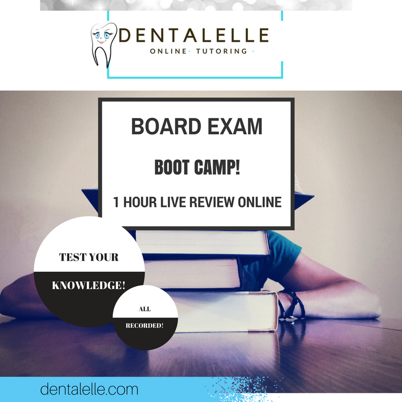 Board Exam Boot Camp with Dentalelle