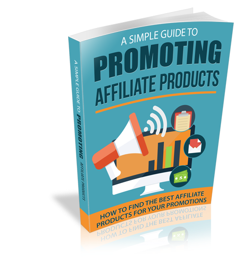 Simple Guide To Promoting Affiliate Products