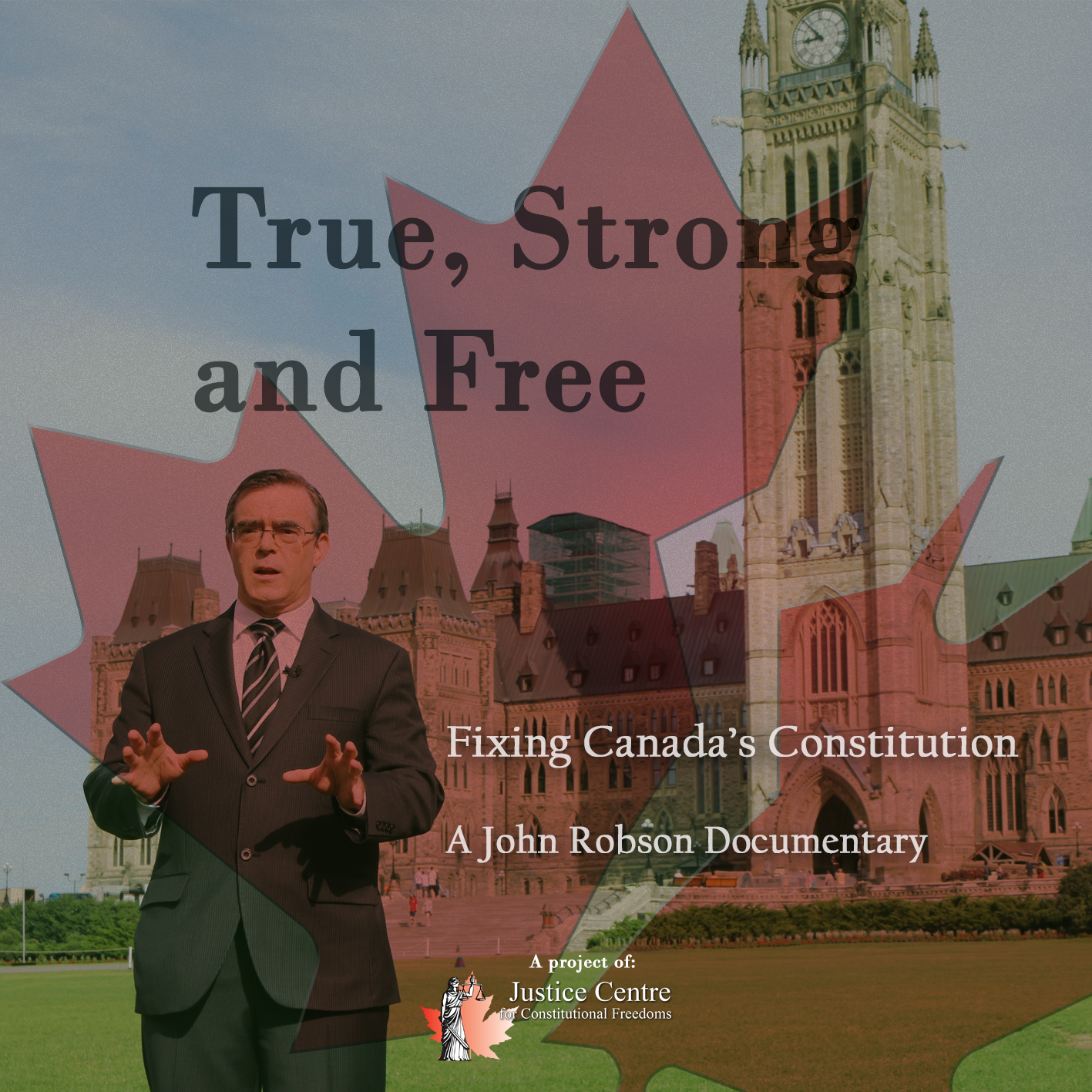 [DVD] True, Strong and Free: A John Robson documentary