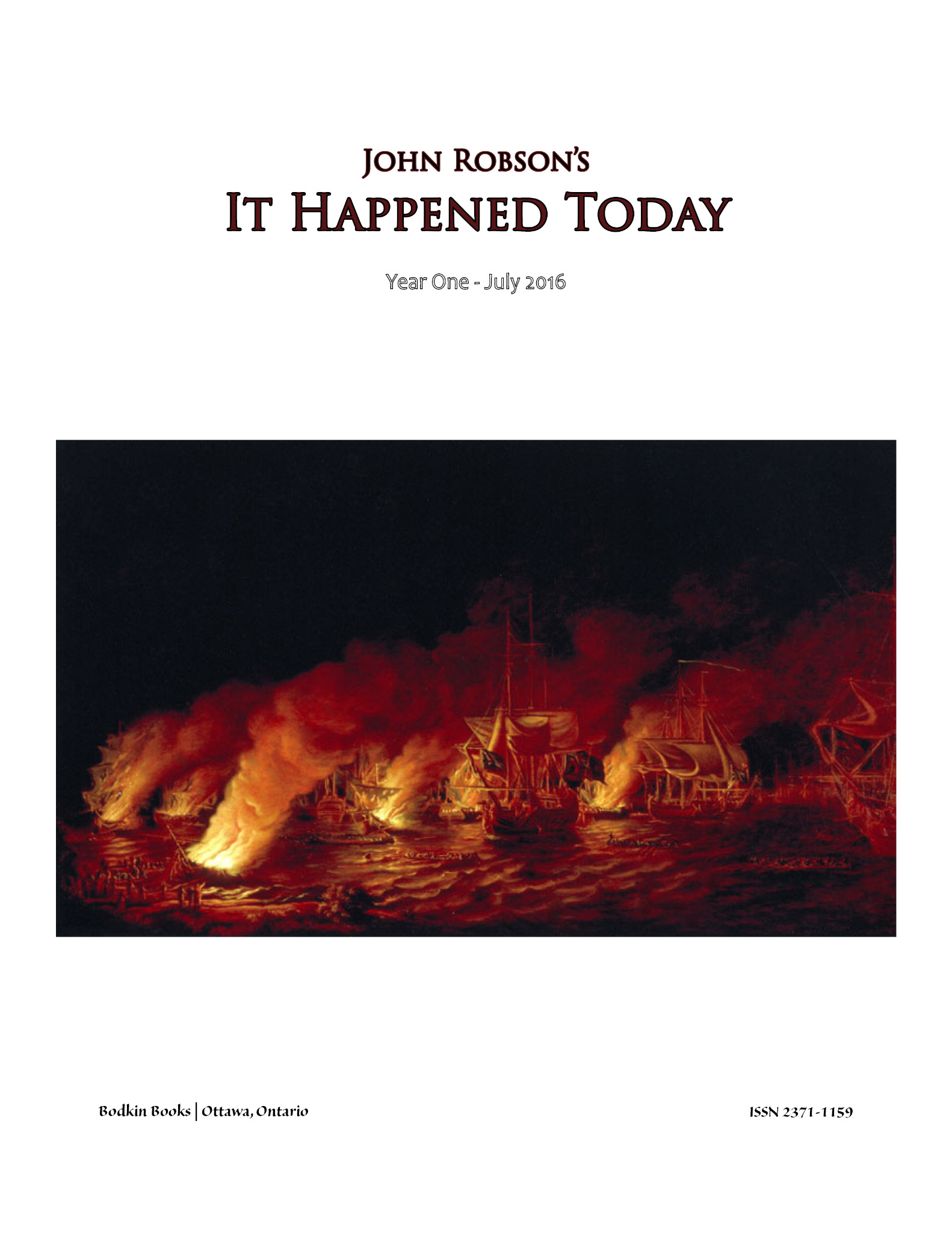 John Robson's It Happened Today - Year One - July