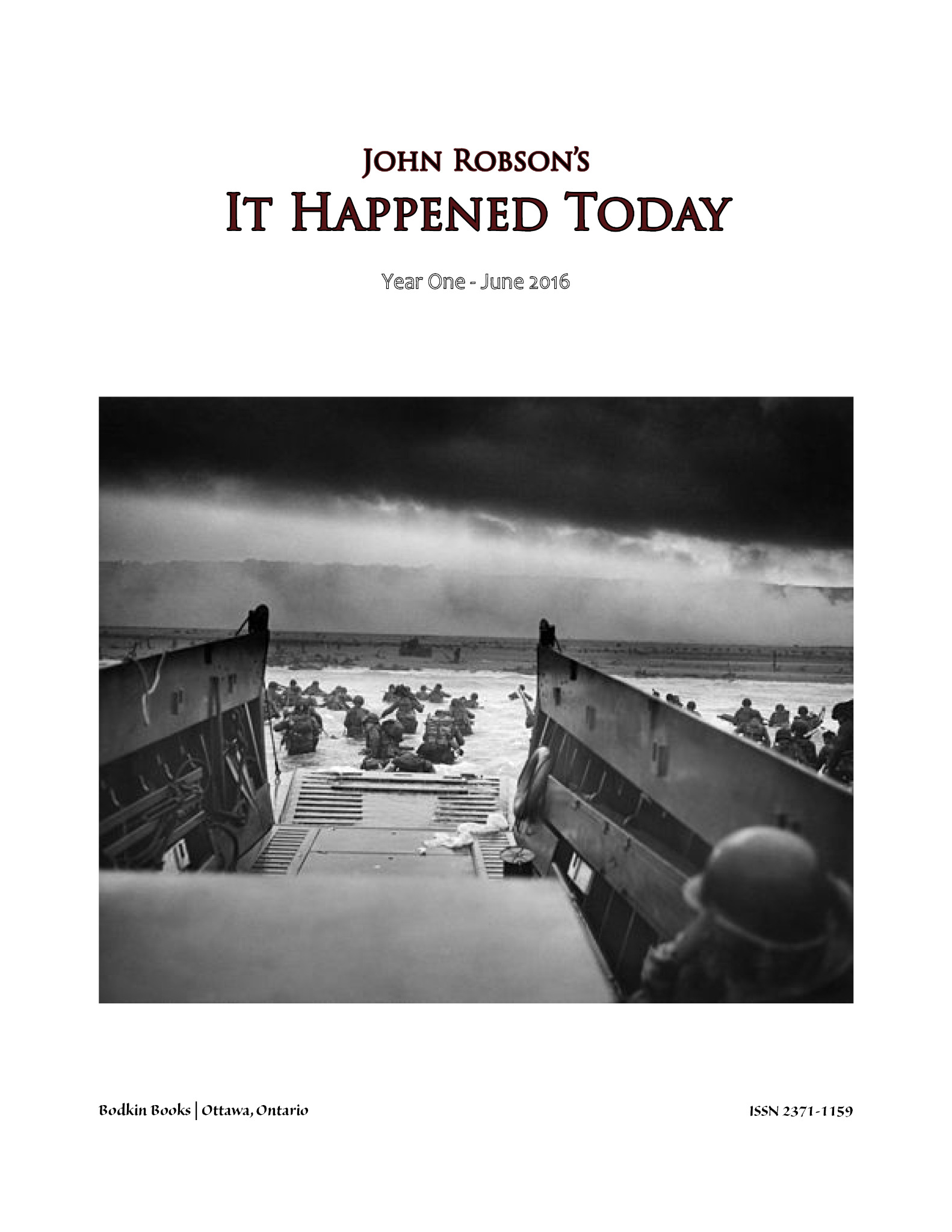 John Robson's It Happened Today - Year One - June