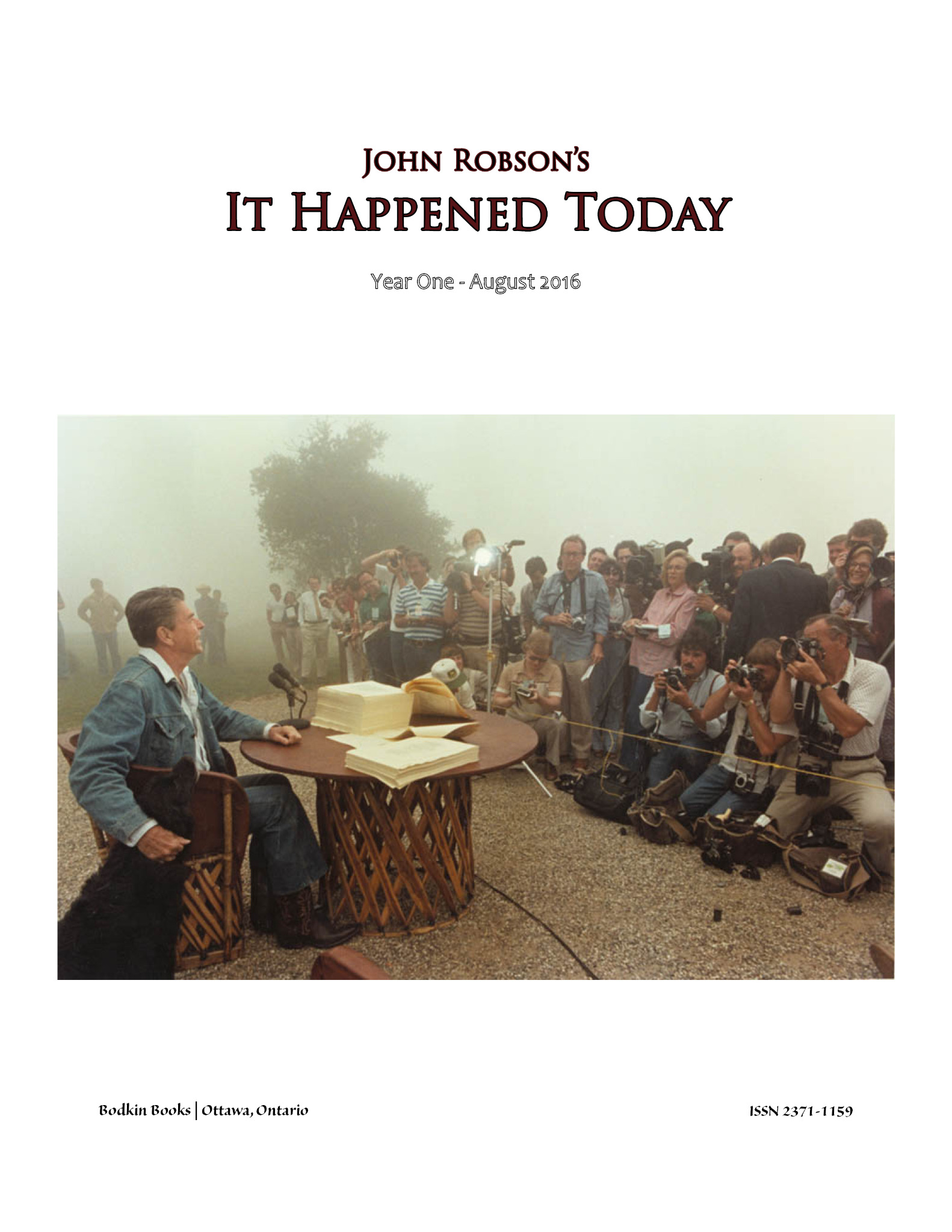 John Robson's It Happened Today - Year One - August