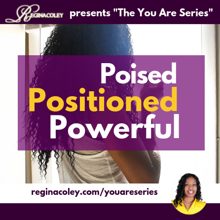 The You Are Series: Poised, Positioned, and Powerful {MP3}