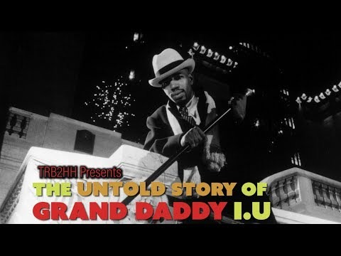 The Untold Story of Grand Daddy I.U
