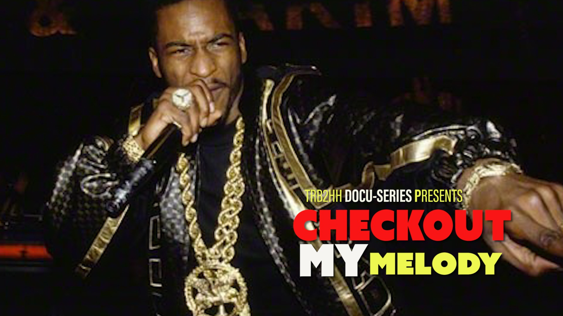 THE UNTOLD STORY OF RAKIM: Checkout My Melody (Part 1)