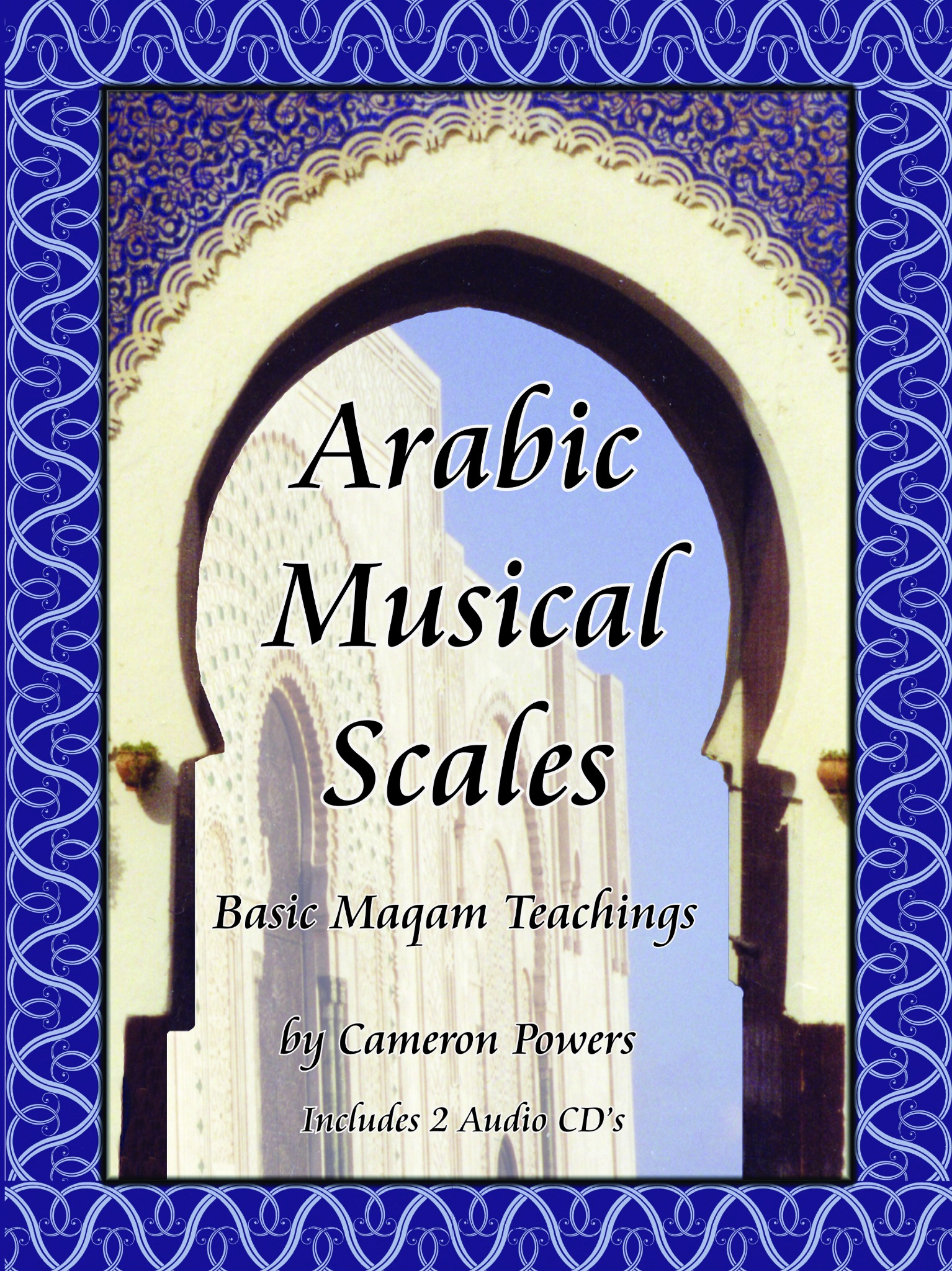 Downloadable Pdf and Mp3 files. Arabic Music Scales: Basic Maqam Teachings  with 2 CD's - cameron powers