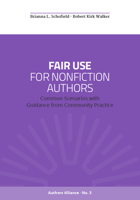 Authors Alliance Guide to Fair Use for Nonfiction Authors