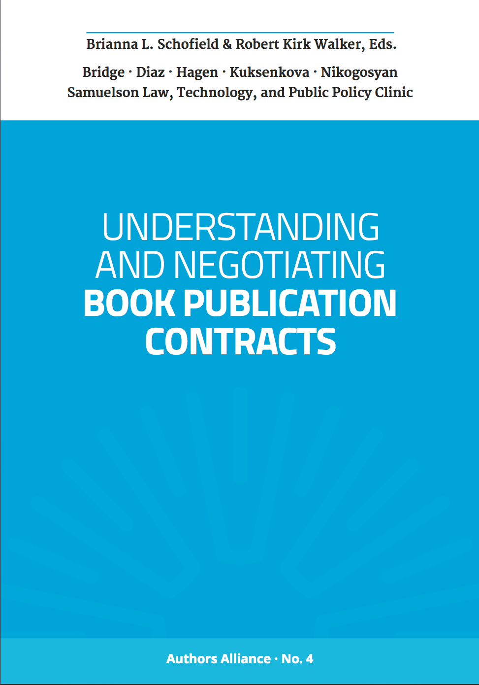 Authors Alliance Guide to Understanding and Negotiating Book Publication Contracts