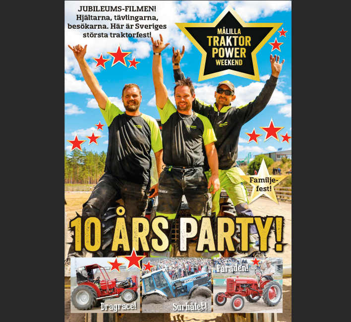 Målilla Traktor Power Weekend 10 år!