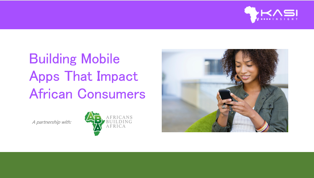 How to build mobile apps that Africans want