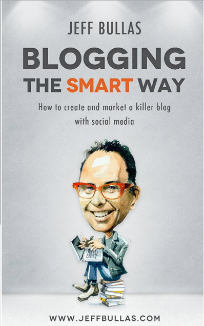 "Blogging the Smart Way ""How to Create and Market a Killer Blog with Social Media"""