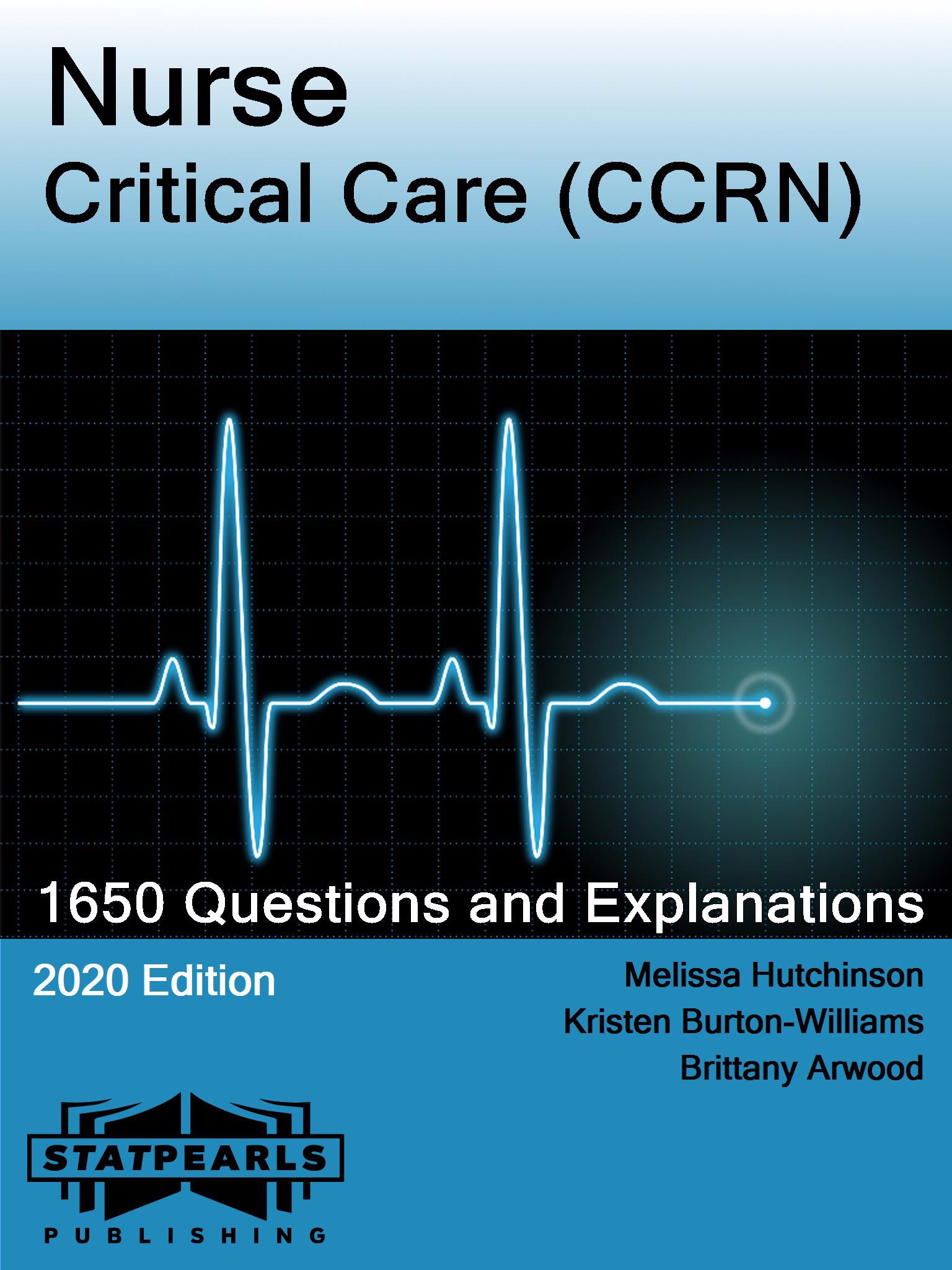 Nurse Critical Care (CCRN)
