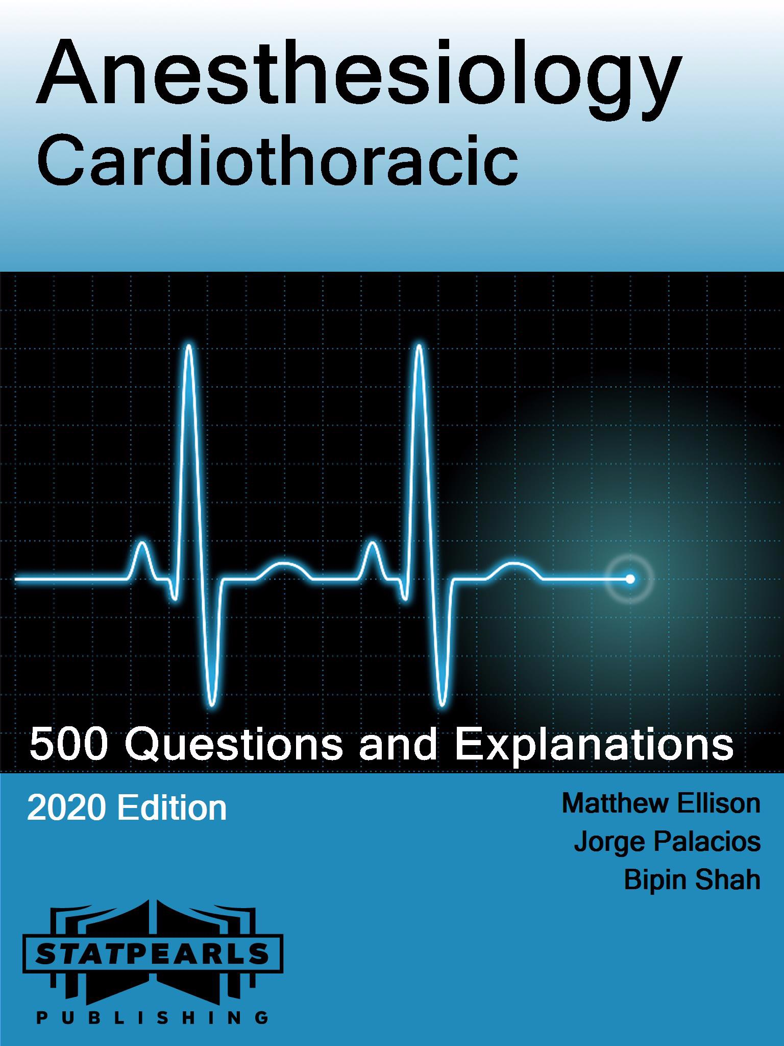 Anesthesiology Cardiothoracic