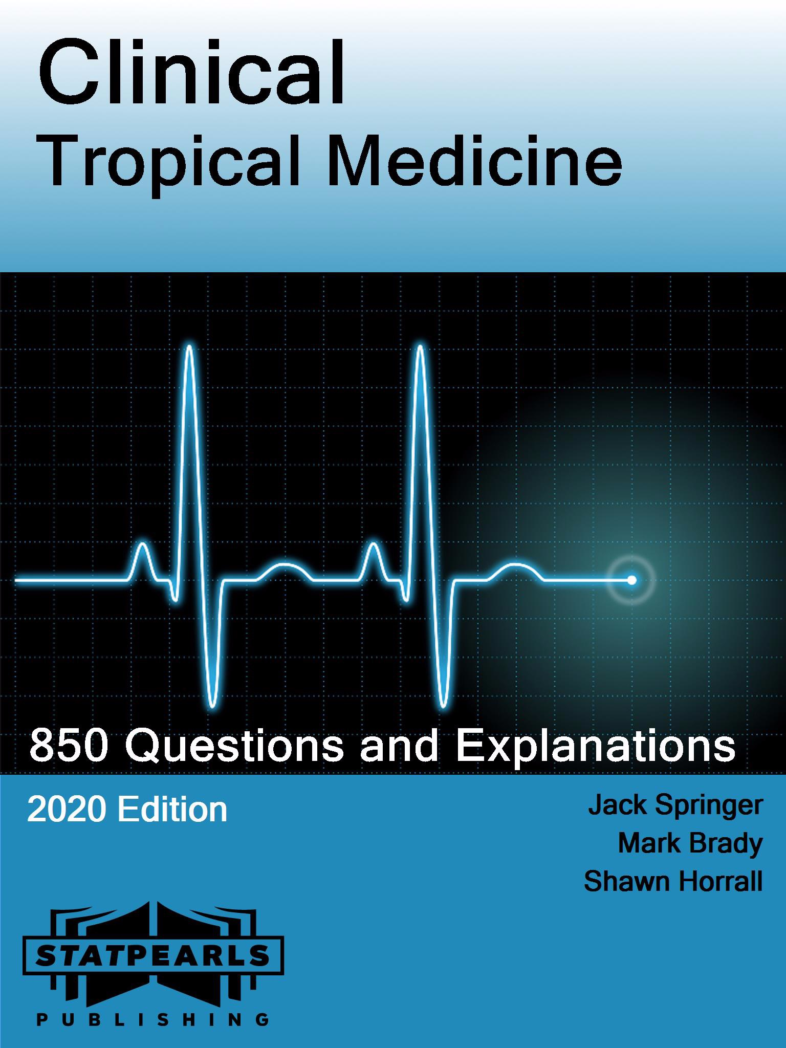 Clinical Tropical Medicine