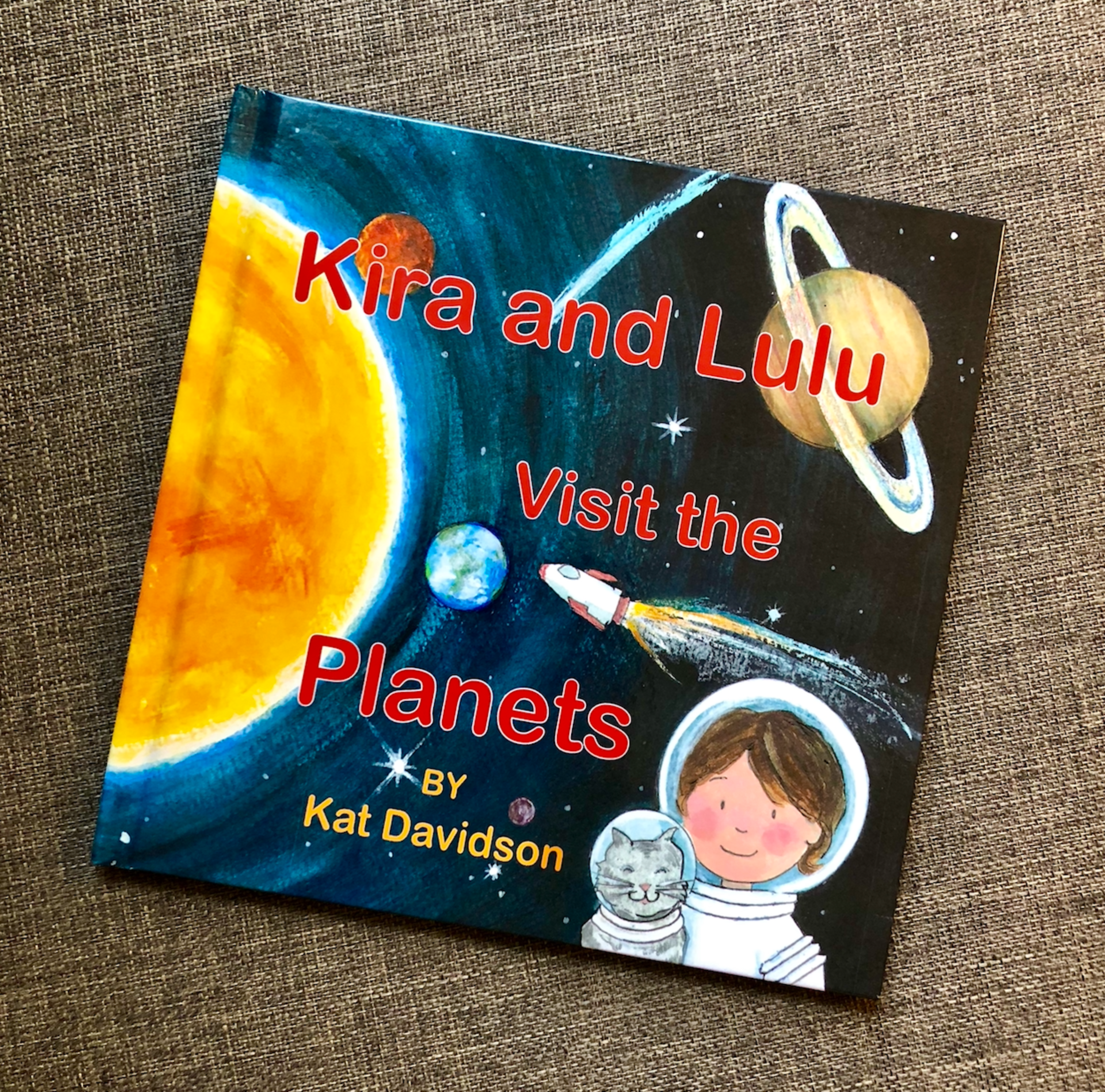 Kira and Lulu Visit the Planets HARDCOVER