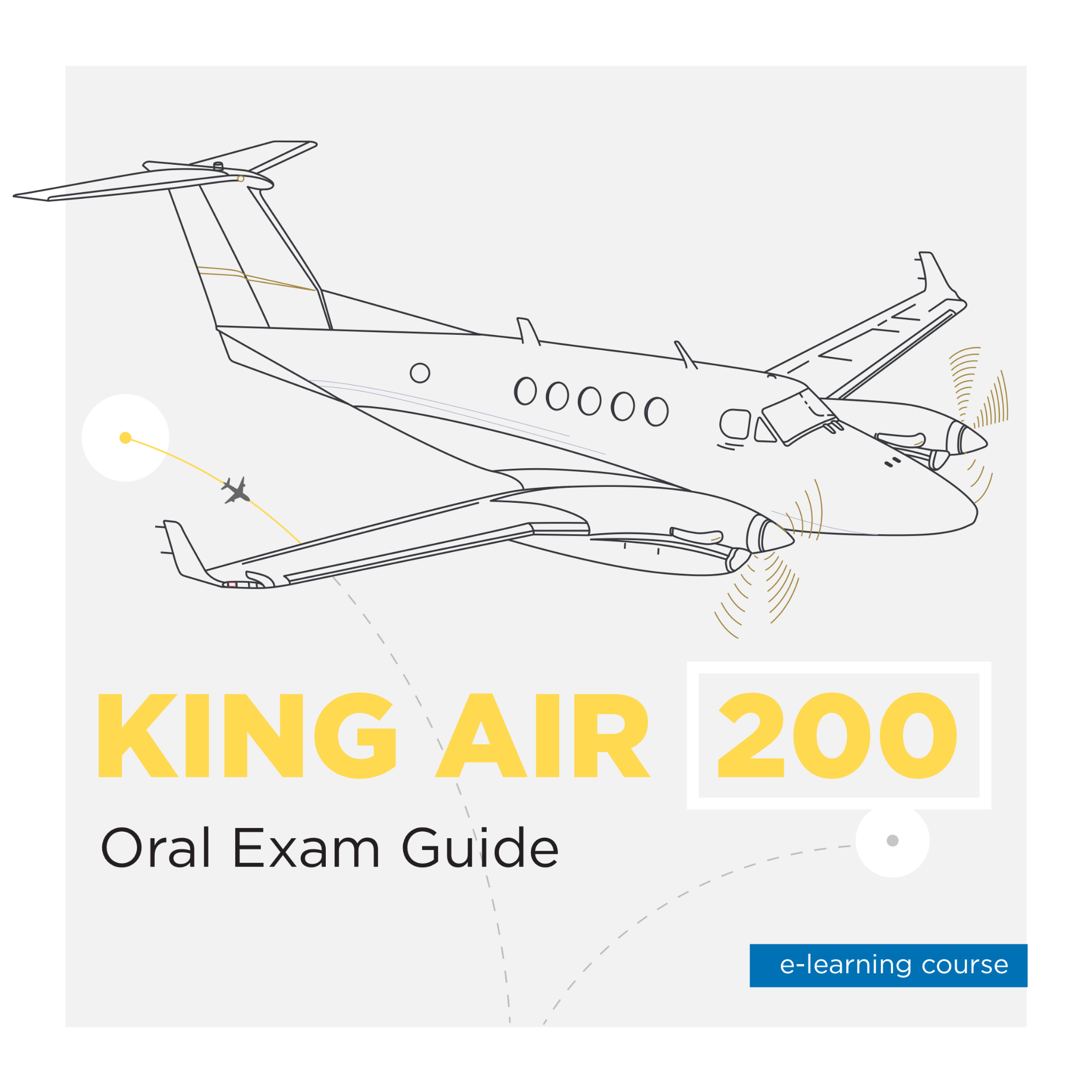 King Air 200 Oral Exam Guide E-Learning Course