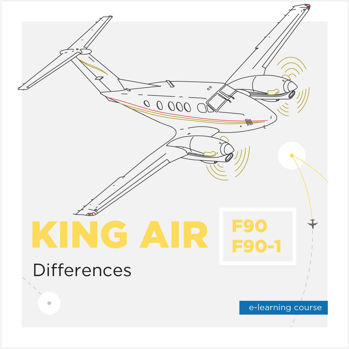 King Air Differences BE-F90/90-1 E-Learning Course